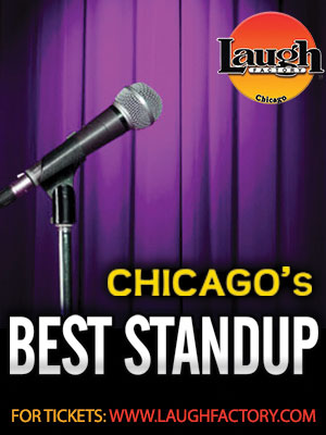 Laugh Factory Chicago!!