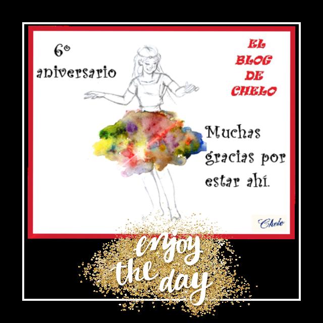 6º aniversario del blog de Chelo