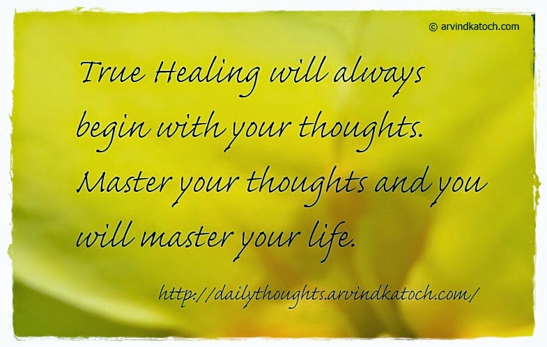 Healing, Thoughts, Master, life, Thought, Quote