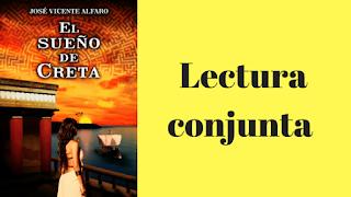 """Lectura conjunta """"El sueño de Creta"""""""