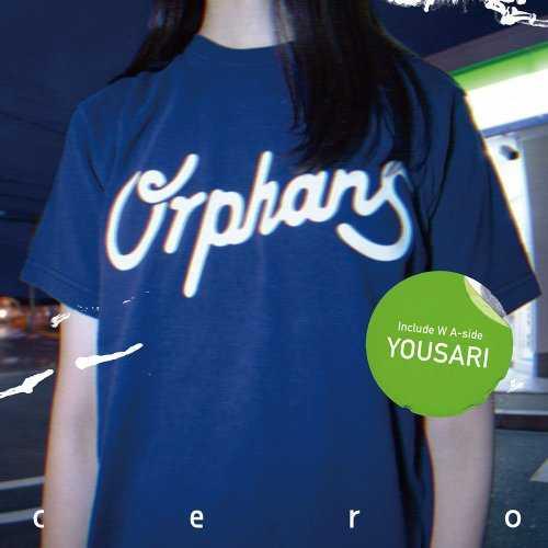 [MUSIC] cero – Orphans / 夜去/cero – Orphans / Yusari (2014.12.17/MP3/RAR)