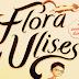 Reseña: Flora y Ulises