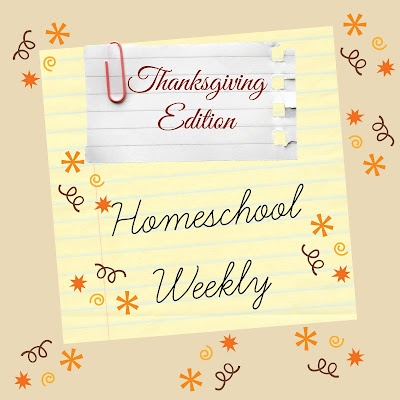 Homeschool Weekly - Thanksgiving Edition on Homeschool Coffee Break @ kympossibleblog.blogspot.com