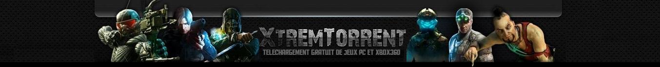 [Xtrem-Torrent] Le Meilleur Du Telechargement De Jeux XBOX 360, PS3, PC, WII, DS