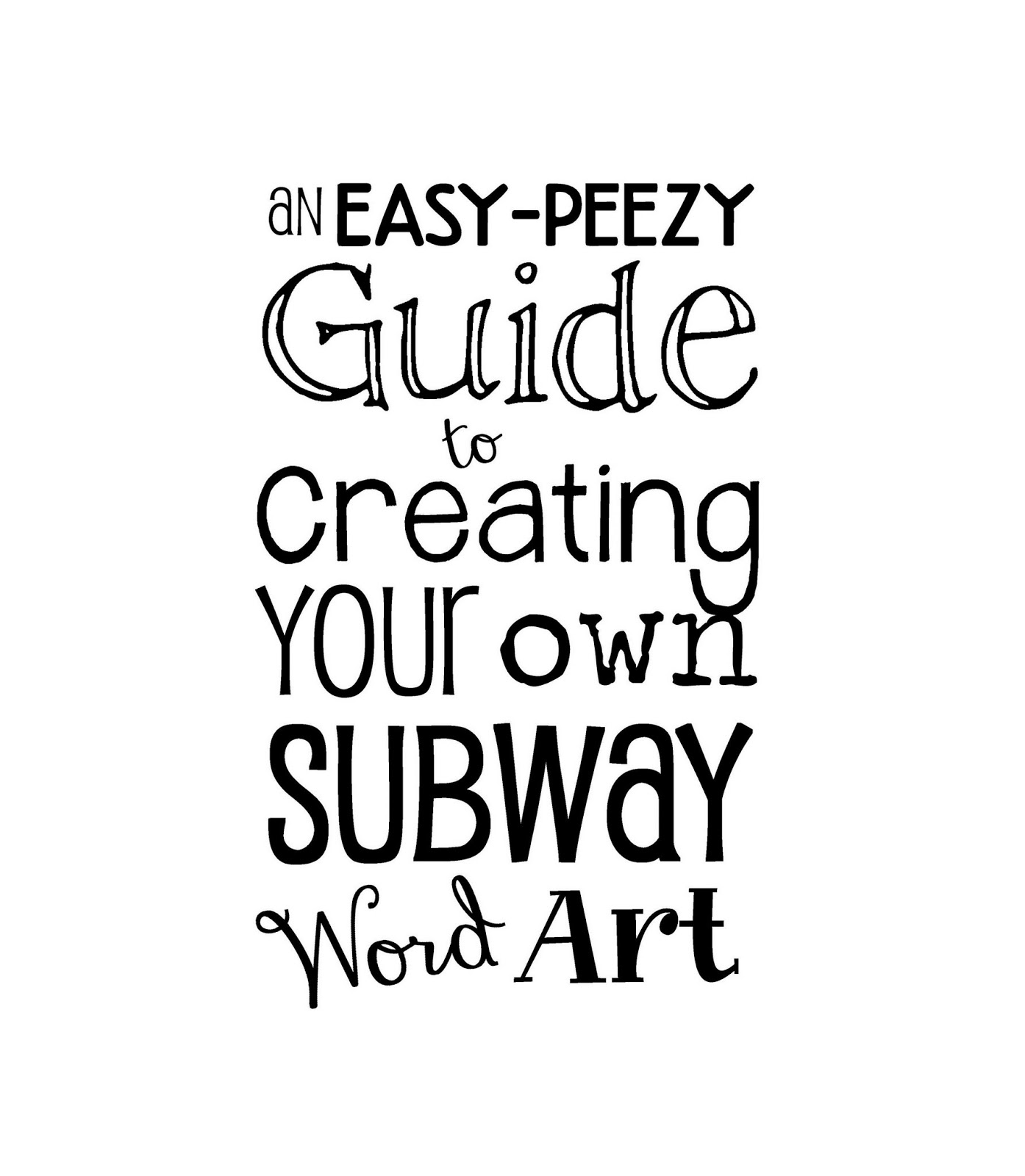 A FREE Guide To Creating Your Own Subway Word Art