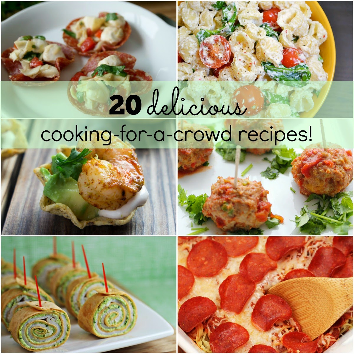 20 Delicious Cooking-for-a-Crowd Recipes