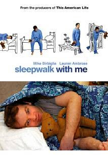 Sleepwalk with Me 2012 film