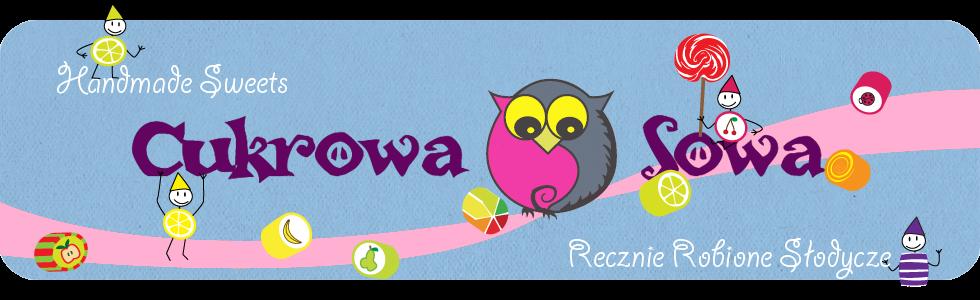 Cukrowa Sowa - ręcznie robione słodycze handmade sweets