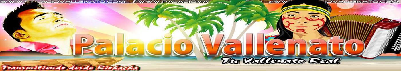 PALACIOVALLENATO.COM
