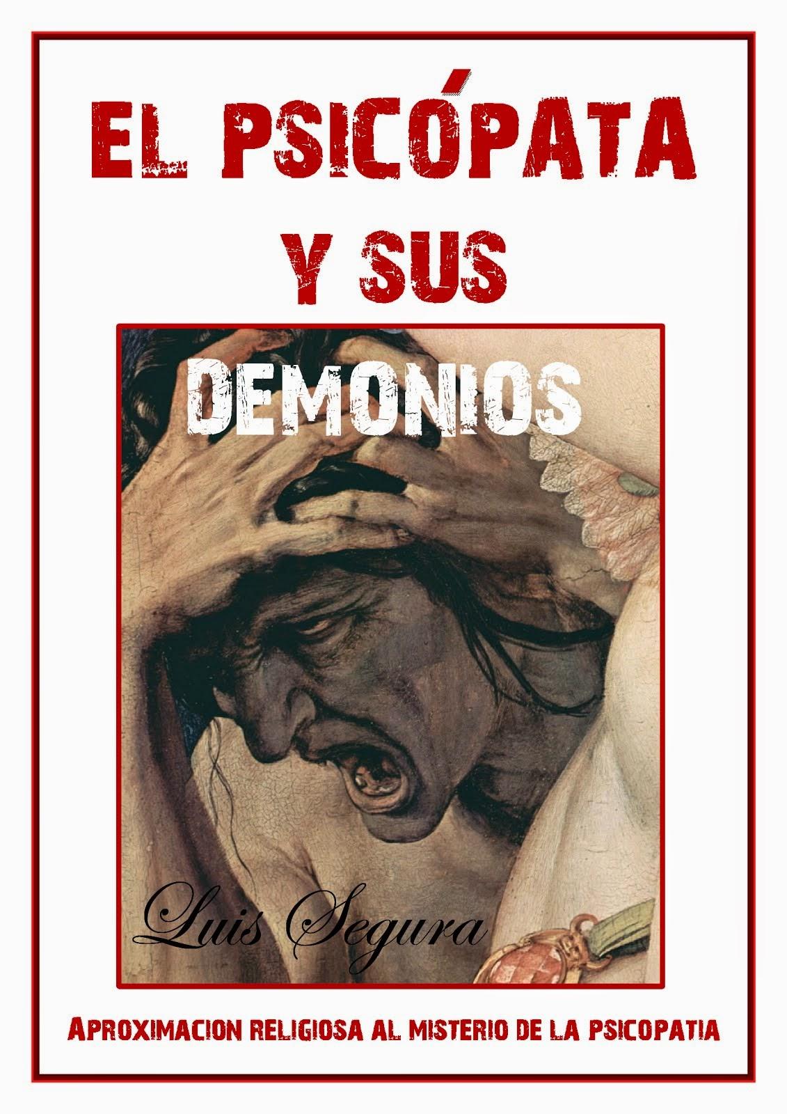 El psicópata y sus demonios