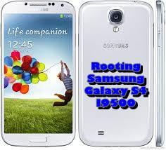 Cara Lakukan Root Android Samsung Galaxy S4 i9500 Terbaru