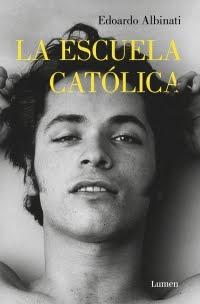 La escuela católica de Edoardo Albinati