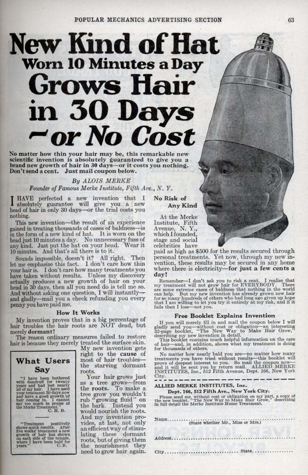Aparelho que prometia fazer o cabelo crescer em 30 dias. Propaganda duvidosa de um chapéu que prometia o rejuvenescimento capilar.