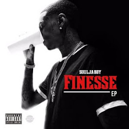 FINESSE EP SOULJA BOY