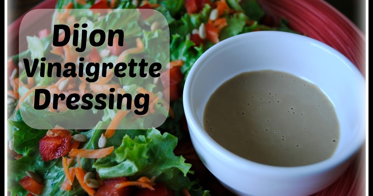 Body Remodel: Fuel Your Body Friday - Dijon Vinaigrette
