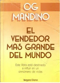 RESUMEN EL VENDEDOR MAS GRANDE DEL MUNDO - Og Mandino