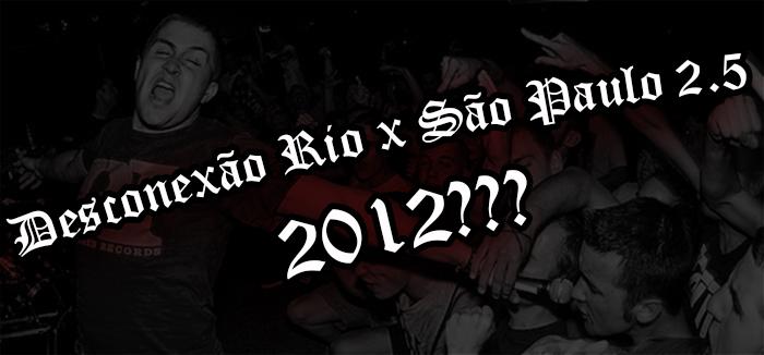 Desconexão Rio x São Paulo 2.5