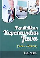 toko buku rahma: buku PENDIDIKAN KEPERAWATAN JIWA TEORI DAN APLIKASI, pengarang abdul muhith, penerbit andi