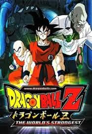 Filme Dragon Ball Z O Homem Mais Forte do Mundo