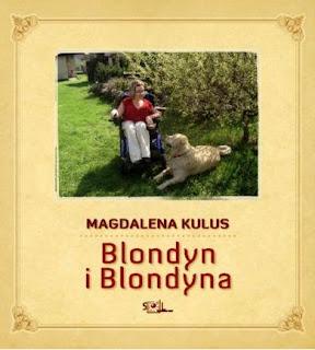 Magdalena Kulus. Blondyn i Blondyna.
