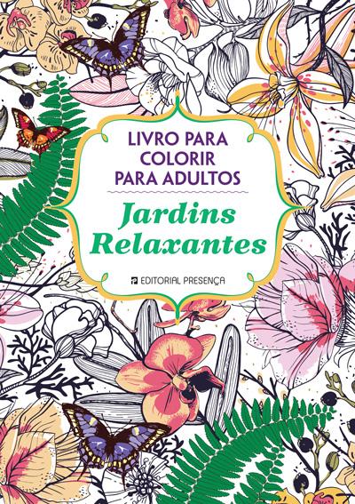 http://www.presenca.pt/livro/jardins-relaxantes/