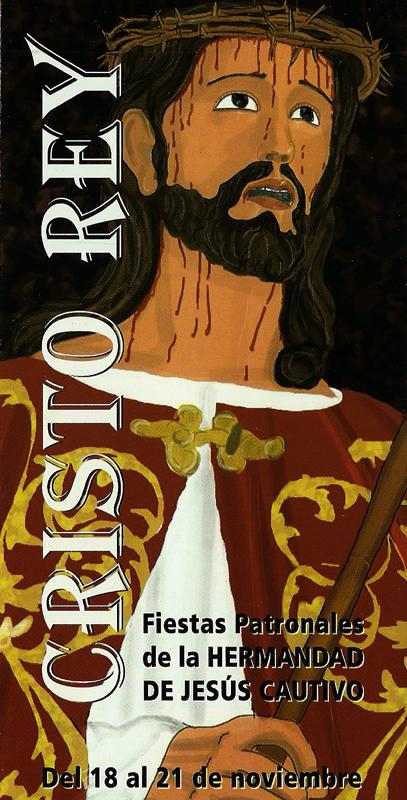 XV Aniversario de la Fundación de la Hermandad de Jesús Cautivo Cristo+rey
