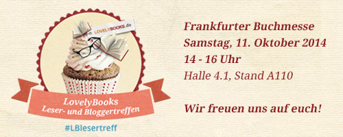 http://www.lovelybooks.de/veranstaltung/LovelyBooks-Leser-und-Bloggertreffen-auf-der-Frankfurter-Buchmesse-2014-1108986498/