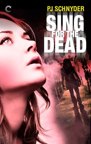 Sing for the Dead (London Undead #2) by P.J. Schnyder (PNR)
