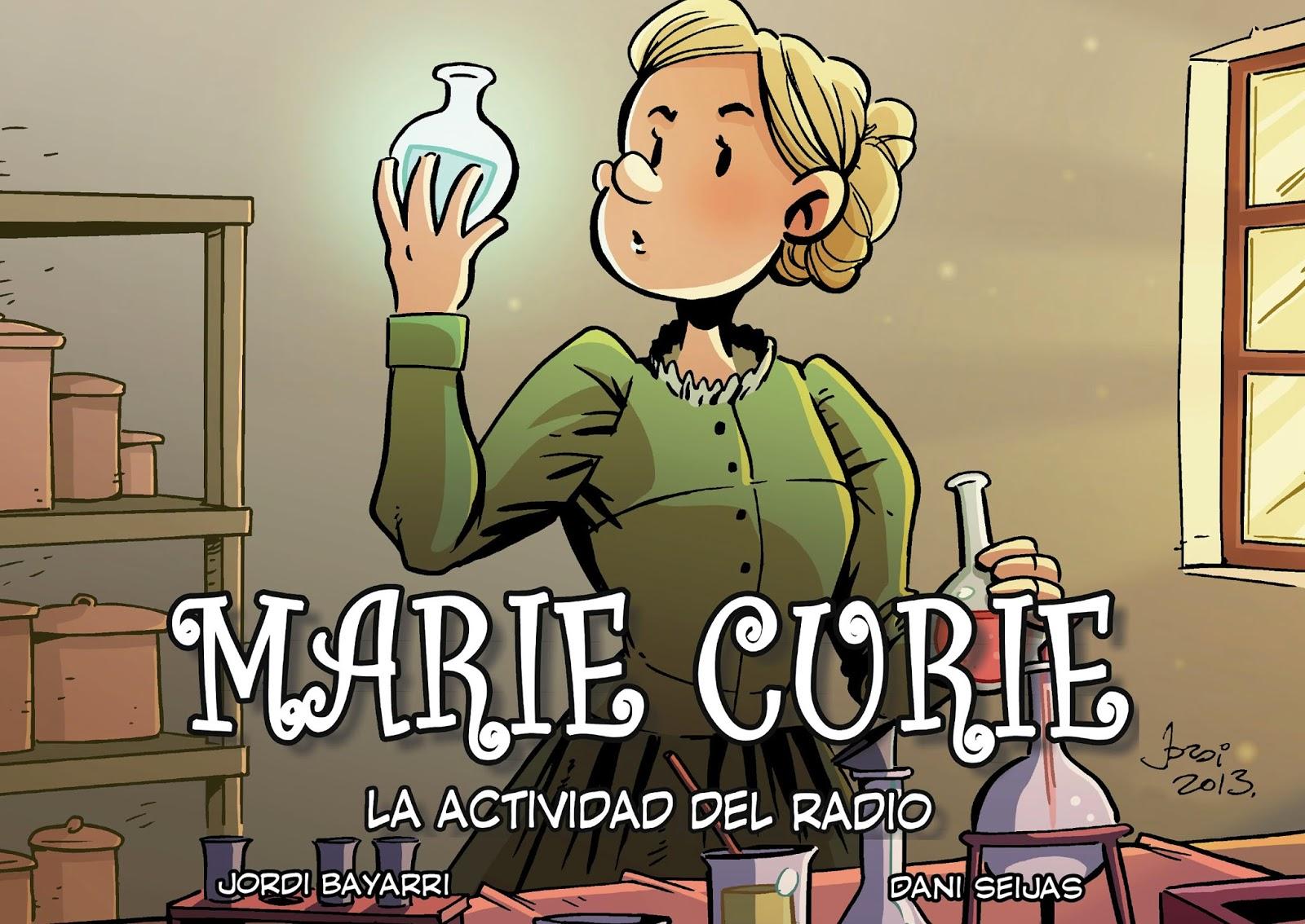 Colección Científicos: Reseña de Marie Curie, la actividad del radio ...