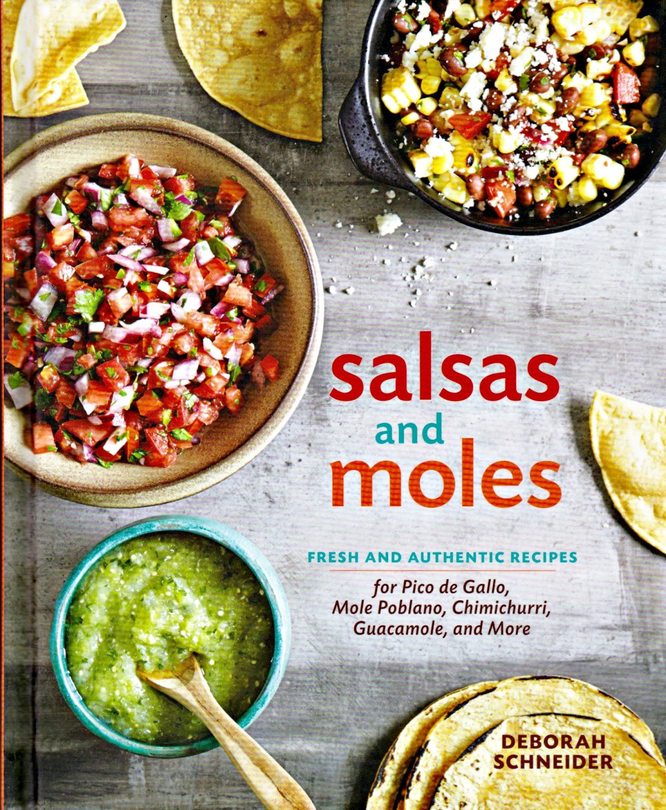 Olla podrida salsas and moles by deborah schneider a spicy review if you know me and my love for mexican food then you can only imagine my delight at receiving this book what a fabulous addition to my ever growing forumfinder Images
