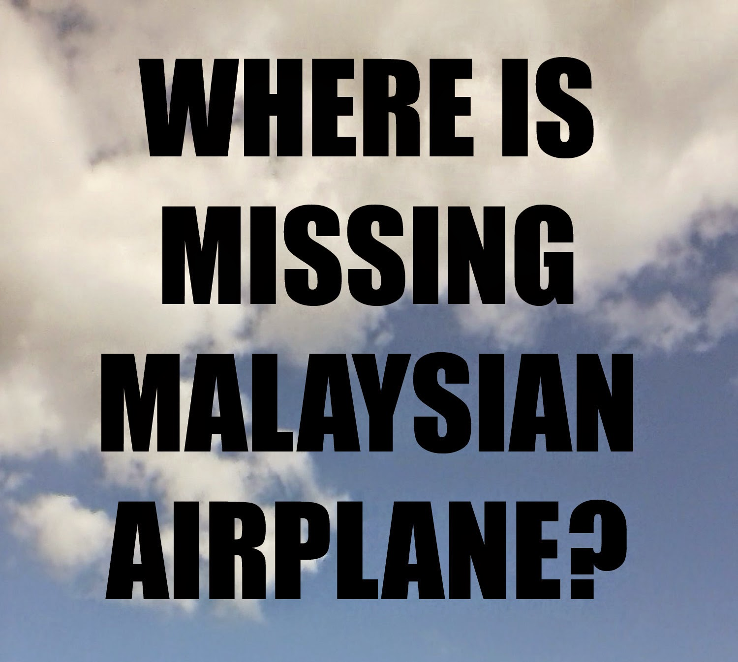 Where is the missing Malaysian plane?
