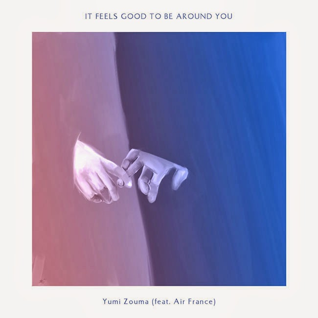 yumi-zouma-air-france-it-feels-good-be-around-you
