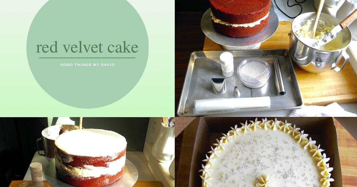 Good Things by David: Red Velvet Cake Recipe