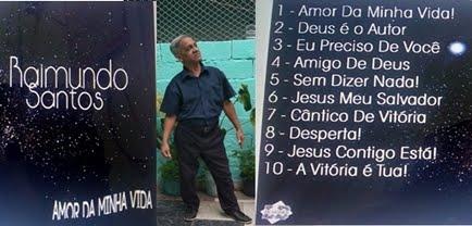 TALENTO   DA  MÚSICA  GOSPEL   RAIMUNDO SANTOS