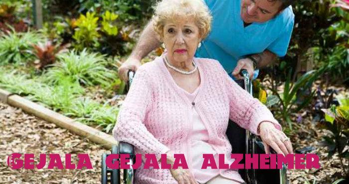 Gejala Gejala Penyakit Alzheimer