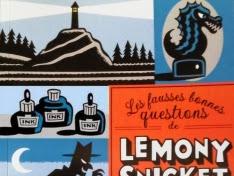 Les fausses bonnes questions, tome 1 : Mais qui cela peut-il être à cette heure ? de Lemony Snicket