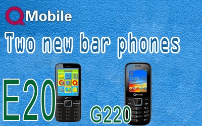 QMobile New Bar phones, E20 , G220