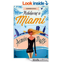 Misbehaving in Miami by Aimee Duffy