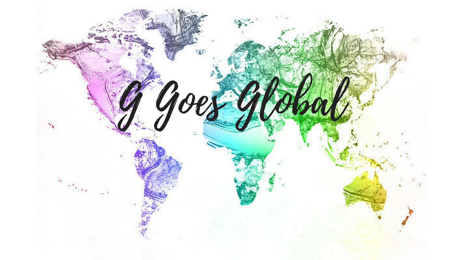 G Goes Global