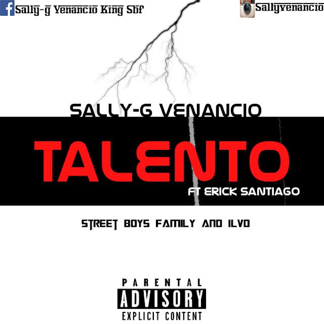 """Sally G Venancio """"Talento"""" Ft Erick Santiago"""