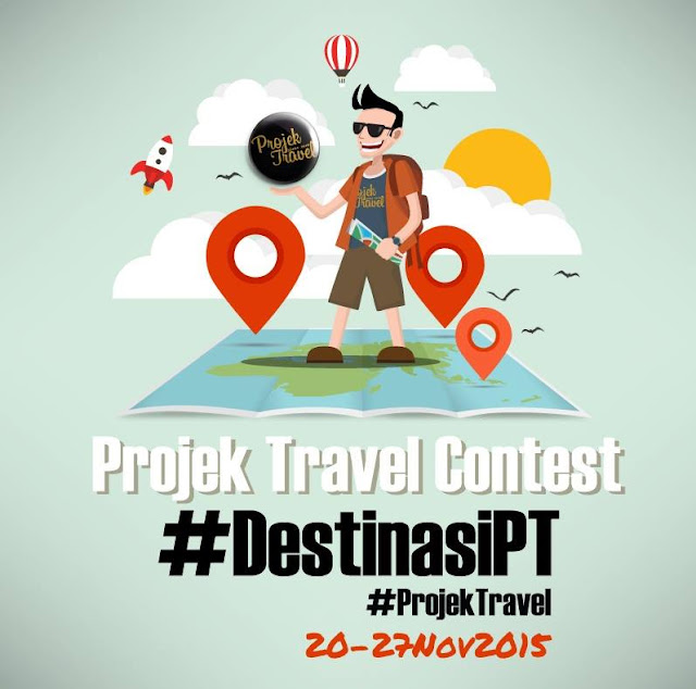 Projek Travel Contest #DestinasiPT