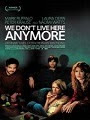 We Don't Live Here Anymore (2004) Online Movie