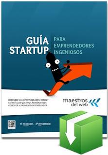 Guía StartUp - Estrategias para crear empresas online