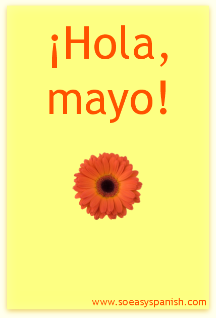 ¡Hola, mayo! quote. Visit www.soeasyspanish.com
