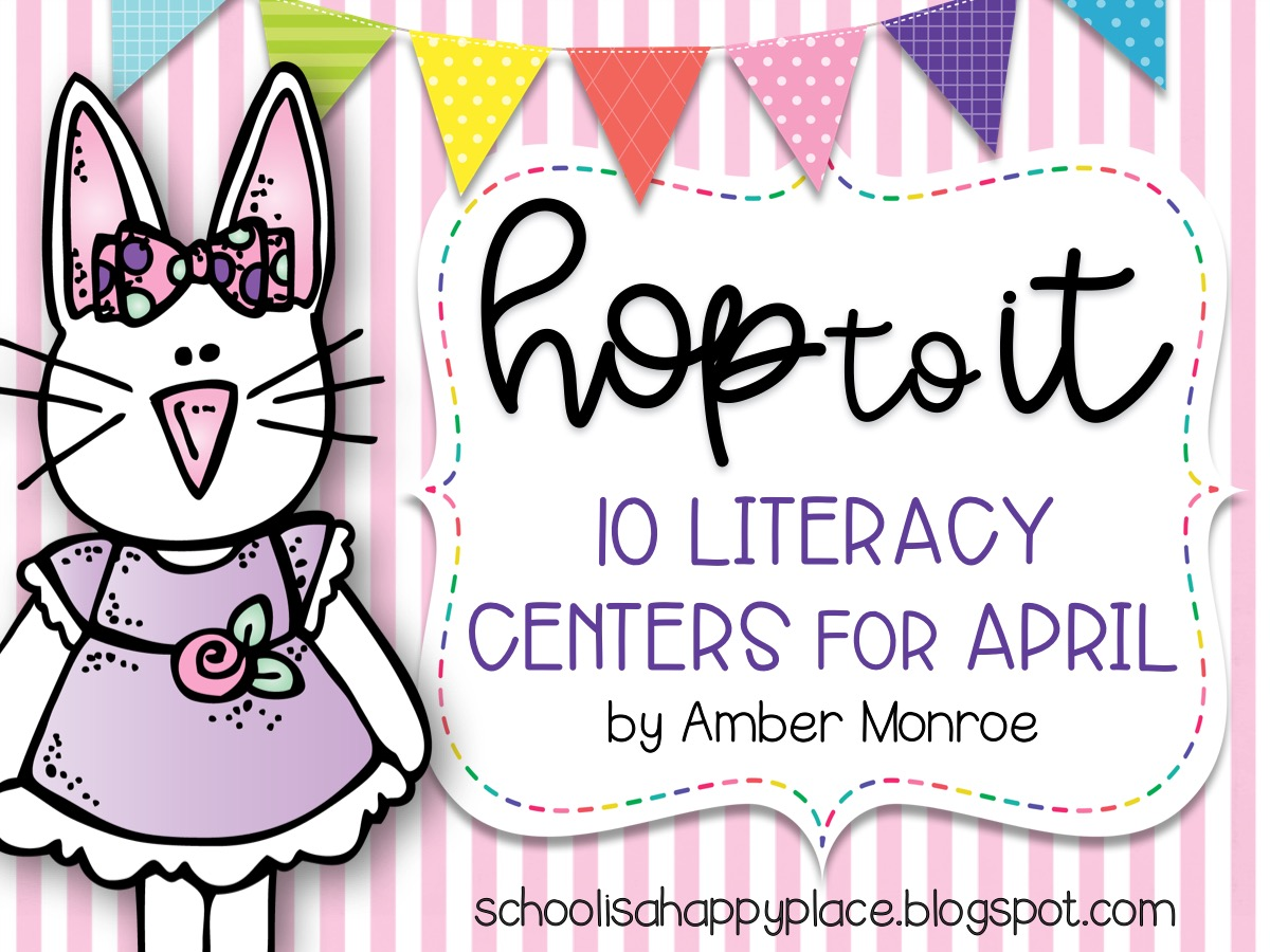Literacy Centers for April