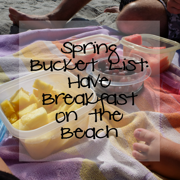 Sweet Turtle Soup: Spring Bucket List - Have Breakfast on the Beach