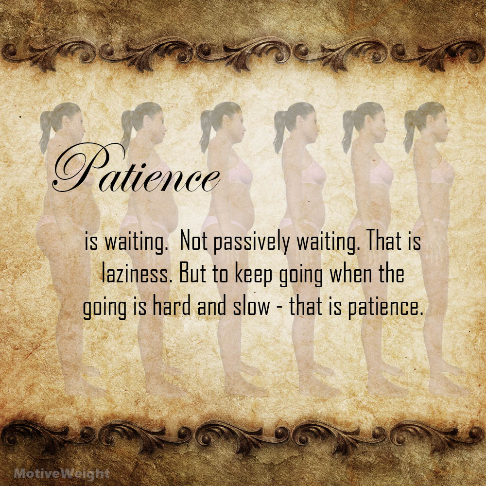 Wonderful Be Patient And Keep Going