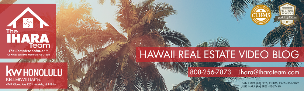 Hawaii Real Estate Video Blog with Daniel Ihara