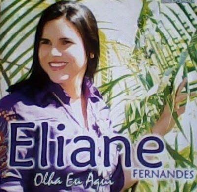 Eliane Fernandes - Olha Eu Aqui 2010