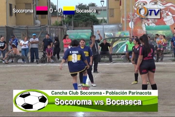 FUTBOL FEMENINO Lunes 16 de enero  22:30 hrs. Socoroma v/s BocaSeca